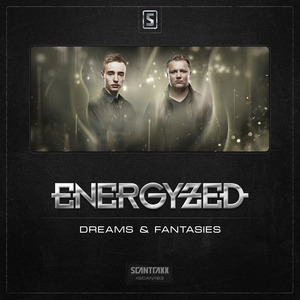 ENERGYZED - Dreams & Fantasies
