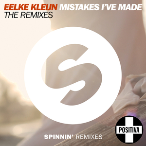 EELKE KLEIJN - Mistakes I've Made (The Remixes)
