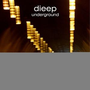 DIEEP - Underground