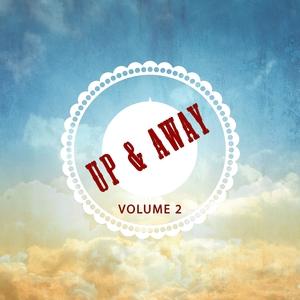 VARIOUS - Up And Away Vol 2: Uplifting & Down Coming Beats