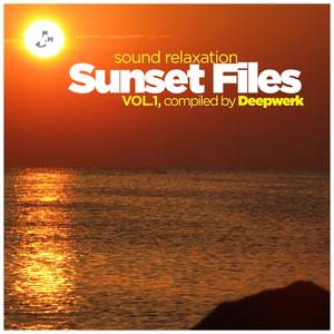 DEEPWERK/VARIOUS - Sunset Files Vol 1: Sound Relaxation