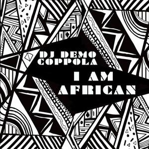 DJ DEMO COPPOLA - I Am African