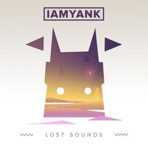 IAMYANK - Lost Sounds