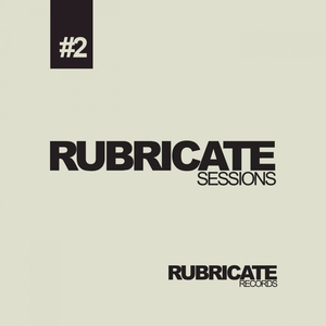 CRUSTY/VEXILLE - Rubricate Sessions #2