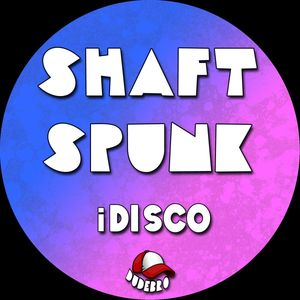 IDISCO - Shaft Spunk