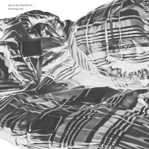 MORITZ VON OSWALD TRIO - Sounding Lines