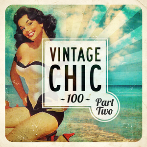 VARIOUS - Vintage Chic 100 - Part Two