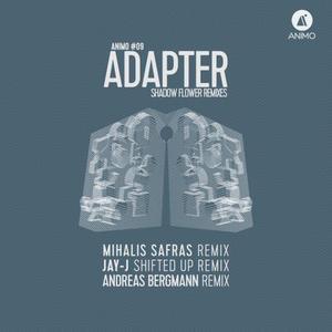 ADAPTER - Shadow Flower Remixes