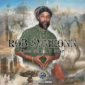 SYMEONN, Rob - Whom Shall I Fear EP