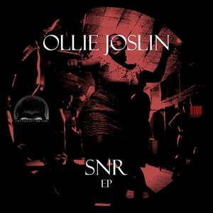 JOSLIN, Ollie - SNR EP