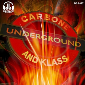 CARBONE - Underground & Klass