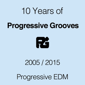 VARIOUS - 10 Years Of Progressive Grooves Records (Progressive EDM)