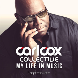 COX, Carl - Carl Cox Collective - My Life In Music (Sample Pack WAV/MIDI/Refill/Apple)