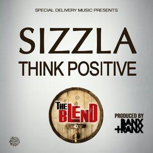 SIZZLA - Think Positive