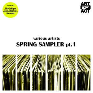 SOLTIROV, Alex/SOUL EQUATION/GREEN SEQUENCE/RAMORAE - Spring Sampler Part 1
