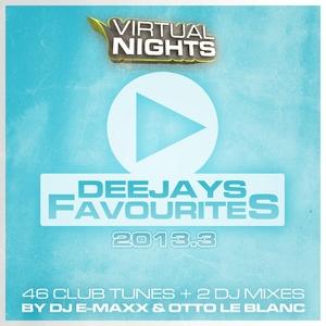 DJ E MAXX/OTTO LE BLANC/VARIOUS - Deejays Favourites 2013 3
