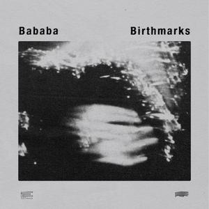 BABABA - Birthmarks