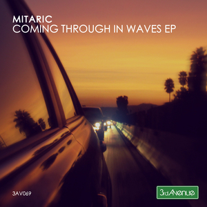 MITARIC - Coming Through In Waves