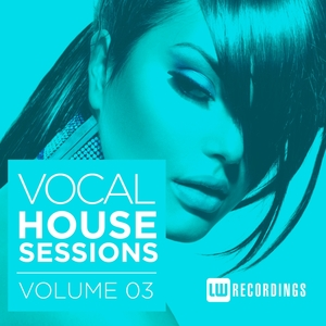 VARIOUS - Vocal House Sessions Vol 3