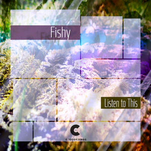 FISHY - Listen To This