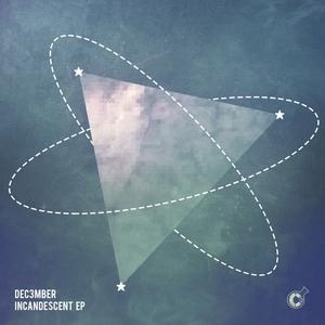DEC3MBER - Incandescent