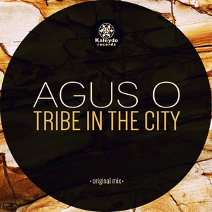 AGUS O - Tribe In The City