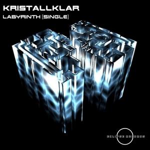 KRISTALLKLAR - Labyrinth