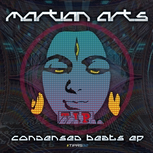 MARTIAN ARTS - Condensed Beats EP