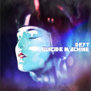 DEYT - Suicide Machine