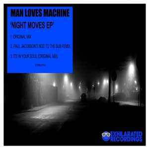 MAN LOVES MACHINE - Night Moves