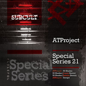 ATPROJECT - Sub Cult: Special Series EP 21