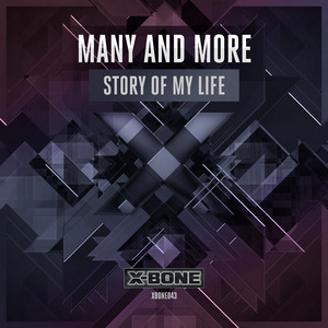 MANY & MORE - Story Of My Life