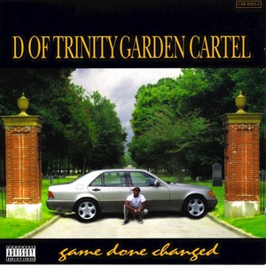 D OF TRINITY GARDEN CARTEL - Game Done Changed