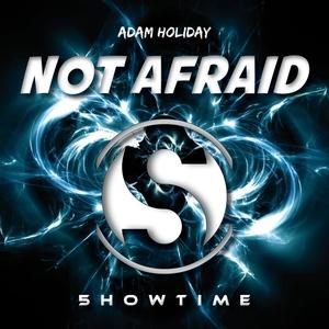 HOLIDAY, Adam - Not Afraid