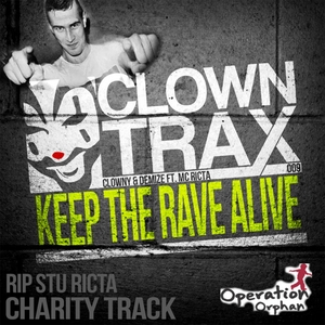 CLOWNY/DEMIZE feat MC RICTA - Charity Track: Keep The Rave Alive