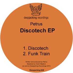 PETRUS - Discotech EP