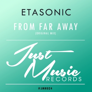 ETASONIC - From Far Away