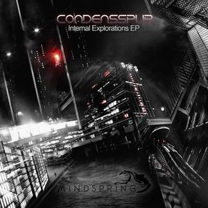 CONDENSSPUR - Internal Explorations EP