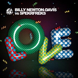 NEWTON DAVIS, Billy vs SPEKRFREKS - Love