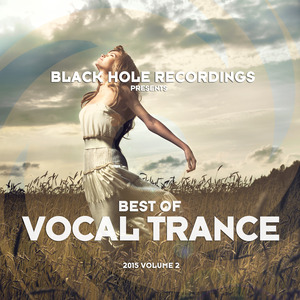 VARIOUS - Black Hole Recordings Presents Best Of Vocal Trance 2015 Vol 2