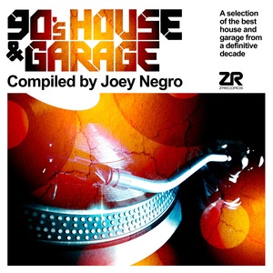 NEGRO, Joey/VARIOUS - 90's House & Garage