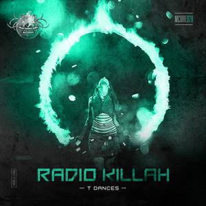 RADIO KILLAH - T Dances