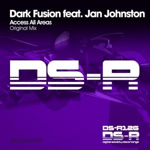 DARK FUSION feat JAN JOHNSTON - Access All Areas
