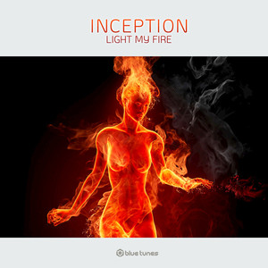 INCEPTION - Light My Fire