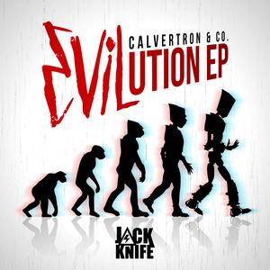 CALVERTRON & CO - Evilution EP