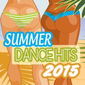 VARIOUS - Summer Dance Hits 2015