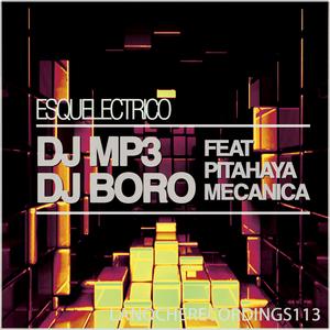 DJ MP3/DJ BORO - Esquelectrico