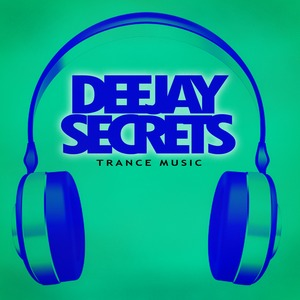 VARIOUS - Deejay Secrets (Trance Music)