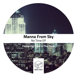 MANNA FROM SKY - No Time EP