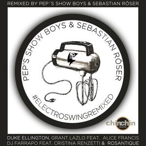 ELLINGTON, Duke/DJ FARRAPO/GRANT LAZLO/ROSANTIQUE - Electroswingremixed